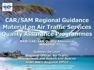 CAR/SAM Regional Guidance Material on Air Traffic Services Quality Assurance Programmes