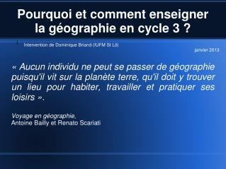 Pourquoi et comment enseigner la géographie en cycle 3?