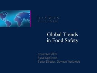 Global Trends  in Food Safety