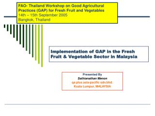 Implementation of GAP in the Fresh Fruit & Vegetable Sector in Malaysia