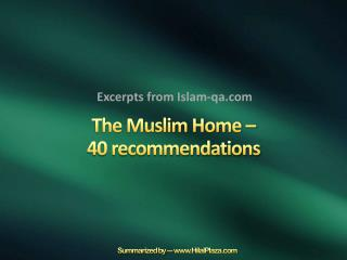 The Muslim Home –  40 recommendations