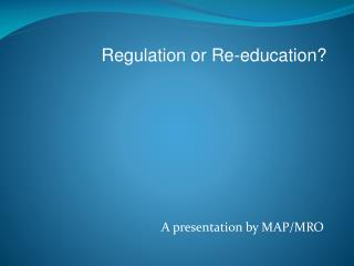 A presentation by MAP/MRO