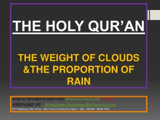 THE HOLY QUR'AN  THE WEIGHT OF CLOUDS & THE PROPORTION OF RAIN