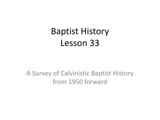 Baptist History Lesson 33