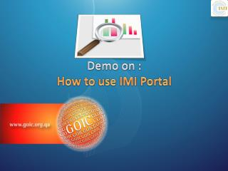 Demo on : How to use IMI Portal