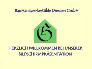 HERZLICH WILLKOMMEN BEI UNSERER BILDSCHIRMPRÄSENTATION