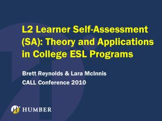 L2 Learner Self-Assessment (SA): Theory and Applications in College ESL Programs