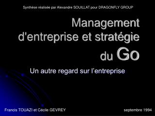 Management d'entreprise et stratégie du  Go