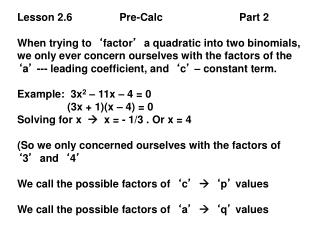 Lesson 2.6                Pre-Calc                          Part 2