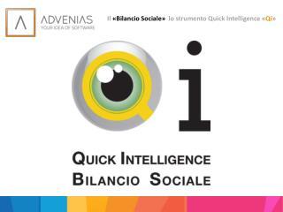 Il  «Bilancio Sociale»   lo strumento  Quick  Intelligence « Qi »