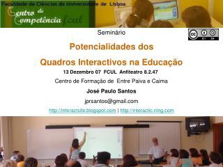 Seminário Potencialidades dos  Quadros Interactivos na Educação