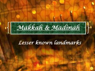Makkah & Madinah
