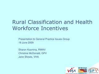 Rural Classification and Health Workforce Incentives