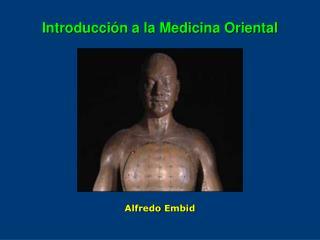 Introducción a la Medicina Oriental