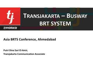 Transjakarta – Busway BRT SYSTEM