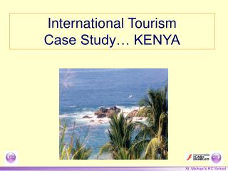 International Tourism Case Study… KENYA