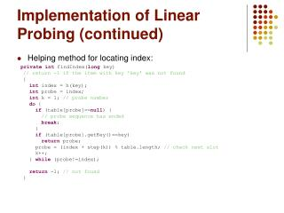 Implementation of Linear Probing continued