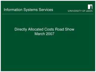 Directly Allocated Costs Road Show March 2007