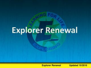 Explorer Renewal