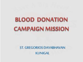 BLOOD  DONATION  CAMPAIGN MISSION