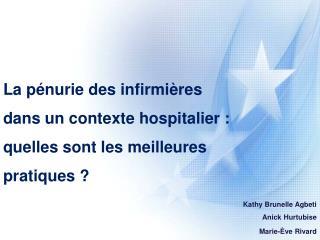 La pénurie des infirmières dans un contexte hospitalier :  quelles sont les meilleures pratiques ?