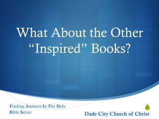 """What About the Other """"Inspired"""" Books?"""