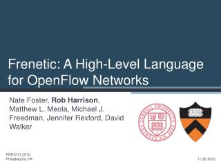 Frenetic: A High-Level Language for OpenFlow Networks