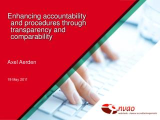 Enhancing accountability  and procedures through transparency and comparability