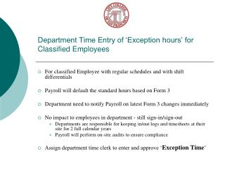 Department Time Entry of 'Exception hours' for Classified Employees