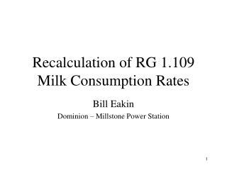 Recalculation of RG 1.109 Milk Consumption Rates