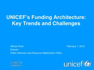 UNICEF's Funding Architecture:  Key Trends and Challenges