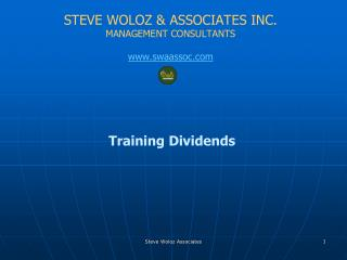 S TEVE WOLOZ &  ASSOCIATES INC. MANAGEMENT CONSULTANTS swaassoc