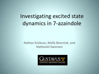 Investigating excited state dynamics in 7-azaindole