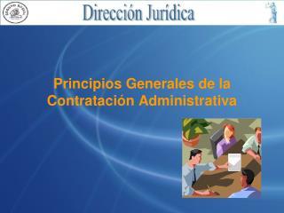 Principios Generales de la Contratación Administrativa
