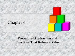 Procedural Abstraction and Functions That Return a Value