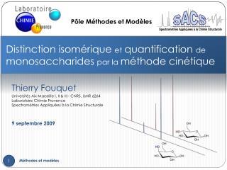 Distinction isomérique  et quantification  de  monosaccharides  par la  méthode cinétique