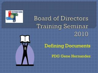 Board of Directors Training Seminar 2010