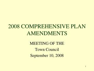 2008 COMPREHENSIVE PLAN AMENDMENTS