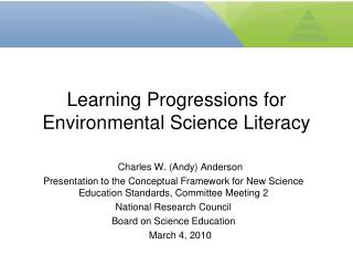 Learning Progressions for Environmental Science Literacy