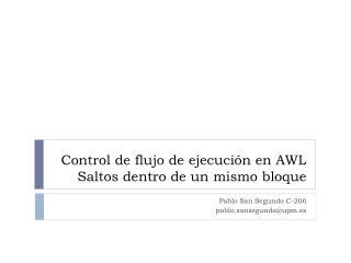 Control de flujo de ejecución en AWL Saltos dentro de un mismo bloque