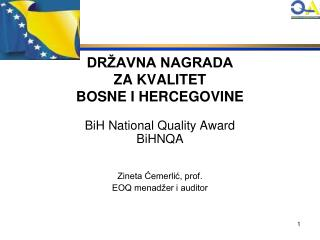 DR AVNA NAGRADA  ZA KVALITET  BOSNE I HERCEGOVINE