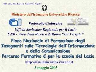 Ministero dell'Istruzione Università e Ricerca Protocollo d'intesa tra