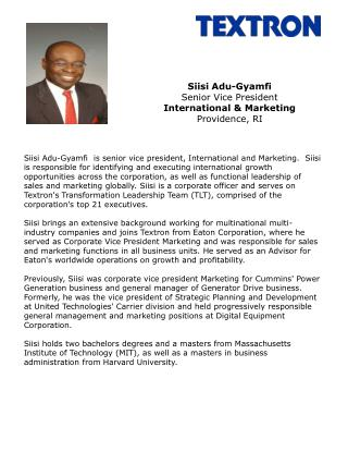 Siisi Adu-Gyamfi Senior Vice President International  Marketing Providence, RI
