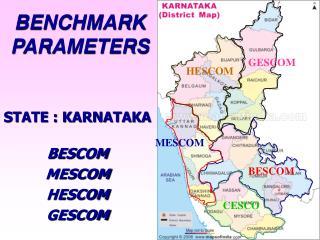STATE : KARNATAKA BESCOM MESCOM HESCOM GESCOM