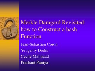 Merkle Damgard Revisited: how to Construct a hash Function