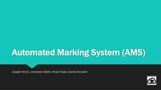Automated Marking System (AMS)