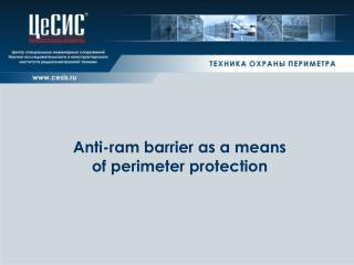Anti-ram barrier as a means  of perimeter protection