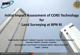 Initial Impact Assessment of CORS Technology for Land Surveying at BPN RI