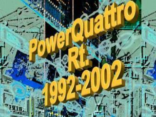 A PowerQuattro Rt.  felügyeleti rendszereinek története a kezdetektől napjainkig