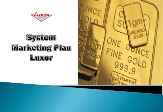 S ystem Marketing Plan  Luxor